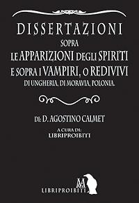 Dissertazioni sulle apparizioni degli Spiriti e sui Vampiri