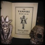 The Vampire, His Kith and Kin – by Montague Summers, Edizione 1928 – Replica edizione Libriproibiti